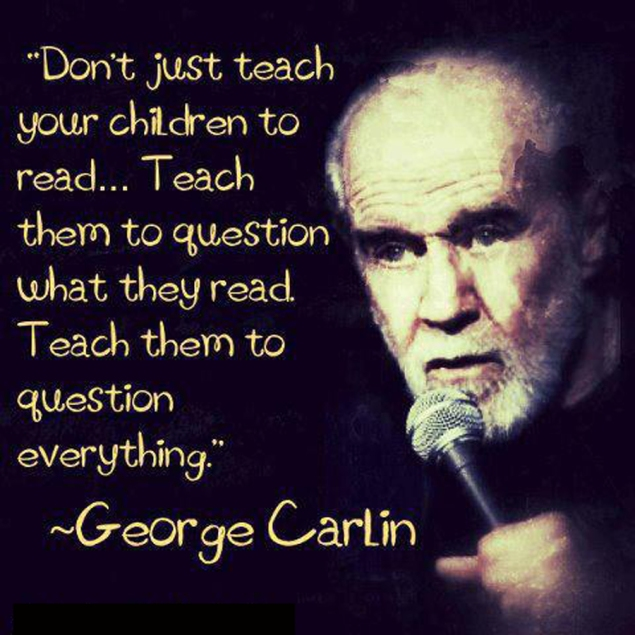 george-carlin-on-teaching-your-children-to-question-everything