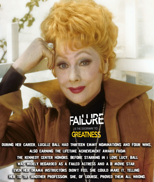 LUCILLE-BALL-failure- leads-to-greatness