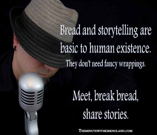 Bread-storytelling-Kirk-Noland-The-Minute-comedian-your-Life-in-a-minute