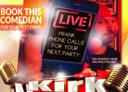 Kirk, Noland,Prank calls,Comedy,Humor,Funny,Stand up,Comedian,