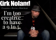 Kirk,Noland,comedy,comedian,storyteller,editor,videoproduction,