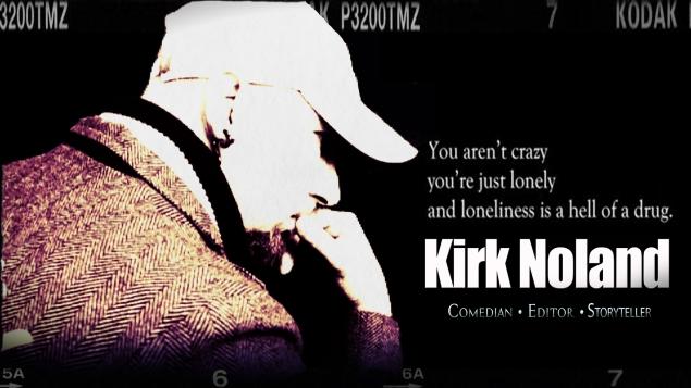 Kirk,Noland,Comedian,standup,comedy,motivation,